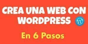 Guía para crear una web con WordPress en 6 pasos